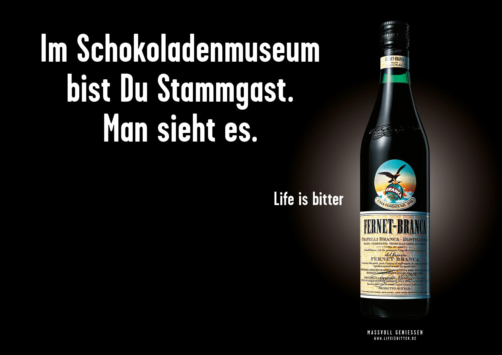 "Fernet-Branca ""Life is bitter"": Kampagnenmotiv Köln"