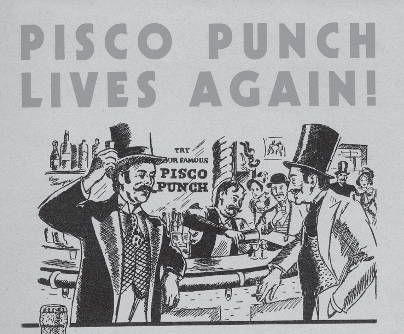 Pisco Punch Lives Again!